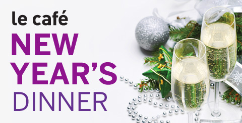 le cafe - new years dinner promo