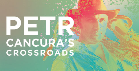 NAC Presents Jazz series - Petr Cancura's Crossroads