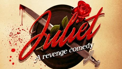 Juliet: A Revenge Comedy